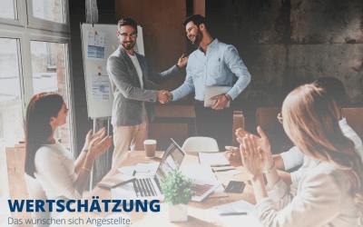 Wertschätzung – Das wünschen sich Angestellte