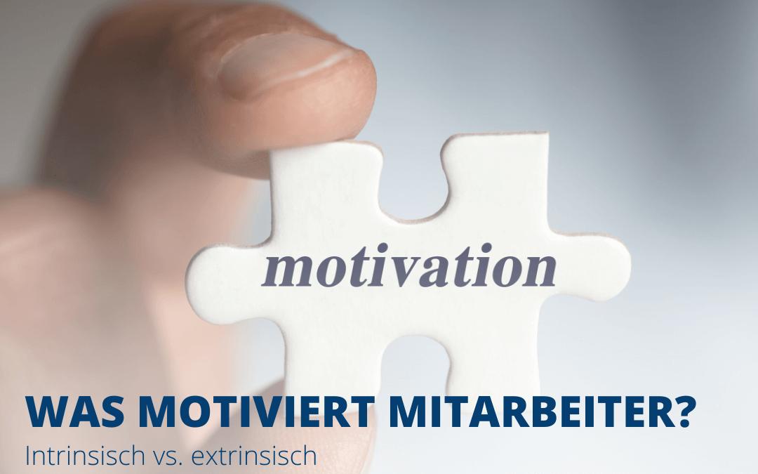 Was motiviert Mitarbeiter?